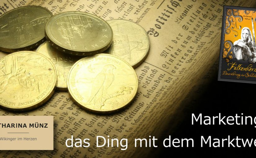 Marketing: Das Ding mit dem Marktwert | Teil 8