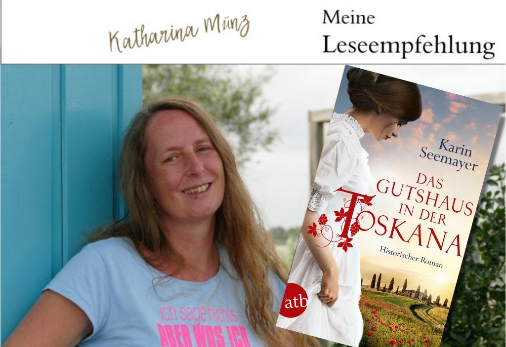 Buchvorstellung | Das Gutshaus in der Toskana von Karin Seemayer