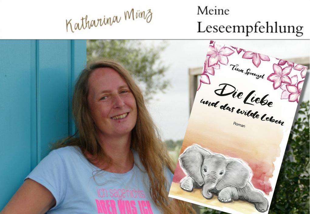 Buchvorstellung | Die Liebe und das wilde Leben von Tina Sprenzel