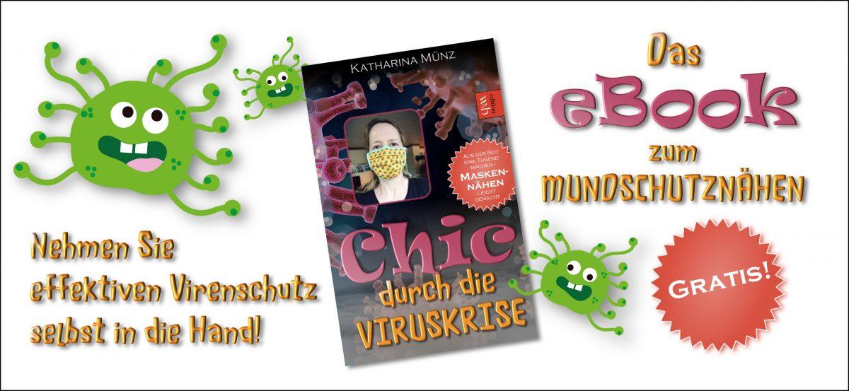 E-Book   Chic durch die Viruskrise – Aus der Not eine Tugend machen – Maskennähen leicht gemacht